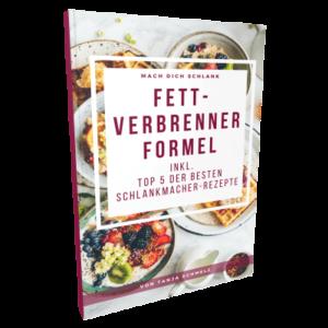 Fett Verbrenner Formel - Tanja Schmelz