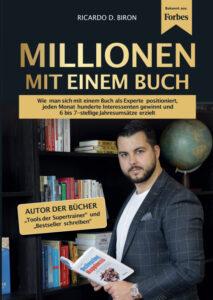 Millionen mit einem Buch - Ricardo D. Biron